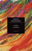 Three Stories - Ernest Hemingway