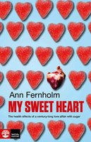 My Sweet Heart - Ann Fernholm