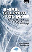 Ships, Sulphur and Climate - Risto Isomäki, Risto Pettay