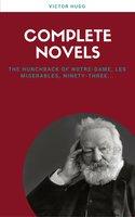 Victor Hugo: Complete Novels (Lecture Club Classics) - Victor Hugo