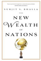 The New Wealth of Nations - Surjit S. Bhalla
