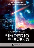 El Imperio del Sueño - Laura Tárraga