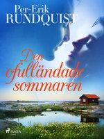 Den ofulländade sommaren - Per-Erik Rundquist