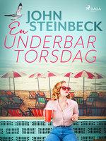 En underbar torsdag - John Steinbeck