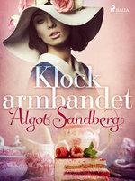 Klockarmbandet - Algot Sandberg