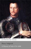 A History of Italy 476-1600 - Henry Sedgwick