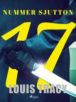Nummer sjutton - Louis Tracy