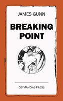 Breaking Point - James Gunn