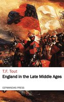 England in the Late Middle Ages - T. F. Tout