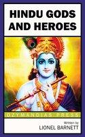 Hindu Gods and Heroes - Lionel Barnett