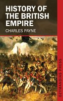 History of the British Empire - Charles Payne