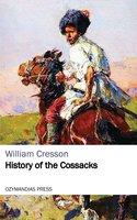 History of the Cossacks - William Cresson