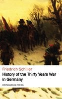 History of the Thirty Years War in Germany - Friedrich Schiller
