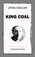 King Coal - Upton Sinclair