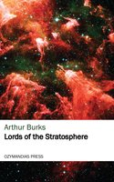 Lords of the Stratosphere - Arthur Burks