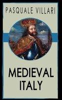 Medieval Italy - Pasquale Villari
