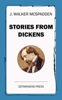 Stories from Dickens - J. Walker McSpadden