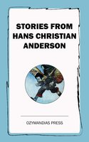Stories from Hans Christian Anderson - Hans Christian Anderson