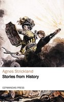 Stories from History - Agnes Strickland