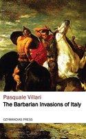 The Barbarian Invasions of Italy - Pasquale Villari