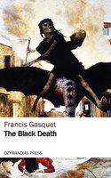 The Black Death - Francis Gasquet