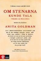 Om stenarna kunde tala i Palma de Mallorca - Anita Goldman