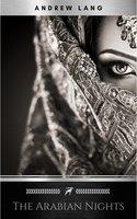 The Arabian Nights - Andrew Lang