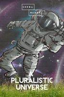A Pluralistic Universe - William James