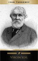Virgin Soil - Ivan Turgenev