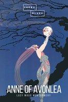 Anne of Avonlea - Lucy Maud Montgomery