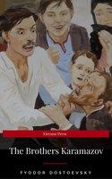 The Brothers Karamazov: A Novel in Four Parts With Epilogue - Fyodor Dostoevsky