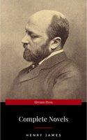 The Complete Novels of Henry James - Henry James
