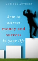 Get Rich Collection - 50 Classic Books on How to Attract Money and Success in your Life - James Allen,Ralph Waldo Emerson,Dr. Joseph Murphy,Wallace D. Wattles,Benjamin Franklin,Khalil Gibran,Marcus Aurelius,Douglas Fairbanks,Lao Tzu,Sun Tzu,Russell H. Conwell,Dale Carnegie,Florence Scovel Shinn,Charles F. Haanel,P.T. Barnum,Orison Swett Marden,Samuel Smiles,L.W. Rogers,Henry Thomas Hamblin,William Atkinson,Abner Bayley,B.F. Austin,H.A. Lewis,Henry H. Brown,William Crosbie Hunter