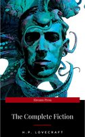 H.P. Lovecraft: The Fiction - H.P. Lovecraft
