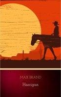 Harrigan - Max Brand