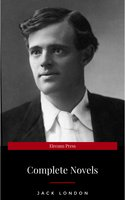 Jack London - Complete Novels - Jack London