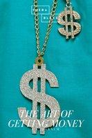 The Art of Getting Money - P.T. Barnum