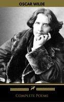 Oscar Wilde: Complete Poems (Golden Deer Classics) - Oscar Wilde