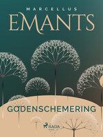 Godenschemering - Marcellus Emants