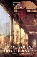 The Lives of the Twelve Caesars - C. Suetonious Tranquillus