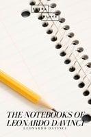 The Notebooks of Leonardo Davinci - Leonardo Davinci