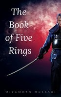 The Book of Five Rings (The Way of the Warrior Series) - Miyamoto Musashi
