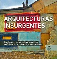 Arquitecturas insurgentes - Natalia Rodríguez Triana