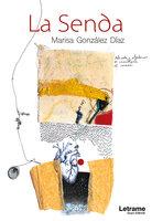 La senda - Marisa González Díaz