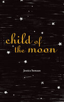 Child of the Moon - Jessica Semaan