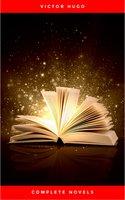 Complete Novels - Victor Hugo