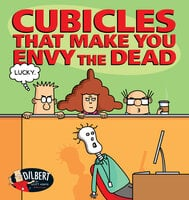 Cubicles That Make You Envy the Dead - Scott Adams