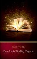 Dick Sands the Boy Captain - Jules Verne