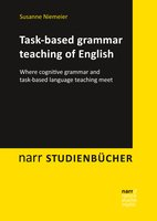 Task-based grammar teaching of English - Susanne Niemeier