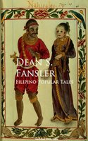 Filipino Popular Tales - Dean S. Fansler